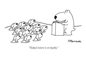 charles-barsotti-today-s-lecture-is-on-loyalty-new-yorker-cartoon